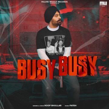 Busy Busy Roop Bhullar