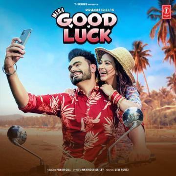 Mera Good Luck Prabh Gill