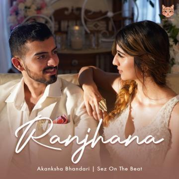 Ranjhana Akanksha Bhandari Mp3 Song Download