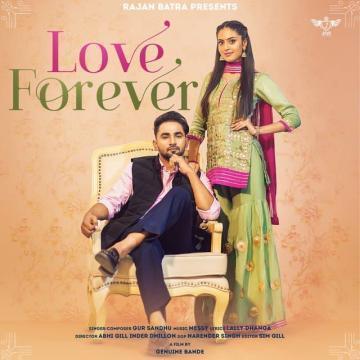 Love Forever Gur Sandhu Mp3 Song Download