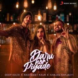 Daru Hor Piyade Deep Kalsi Mp3 Song Download