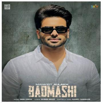 Badmashi Mankirt Aulakh Mp3 Song Download