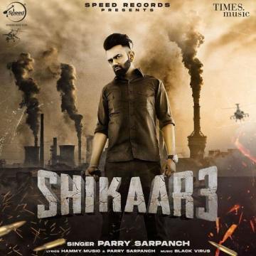 Shikaar 3 Parry Sarpanch