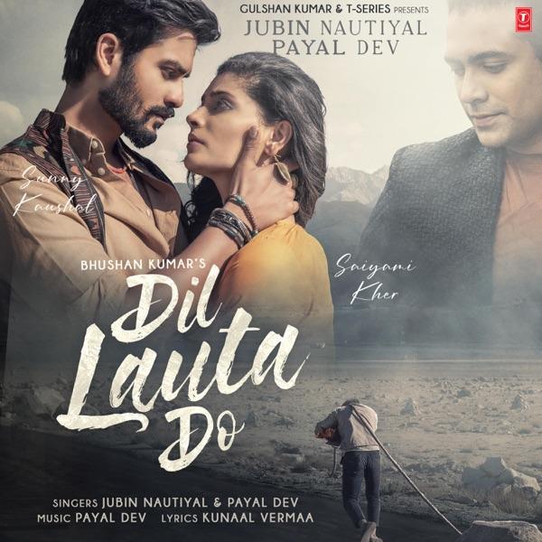 Dil Lauta Do Jubin Nautiyal Mp3 Song Download