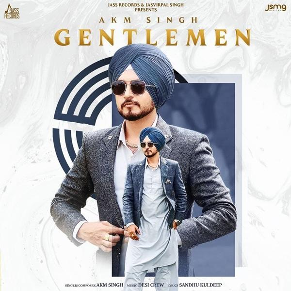 Gentlemen Akm Singh