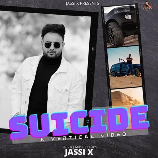 Suicide Jassi X