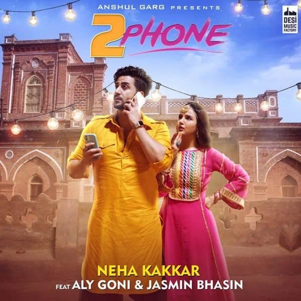 2 Phone Neha Kakkar