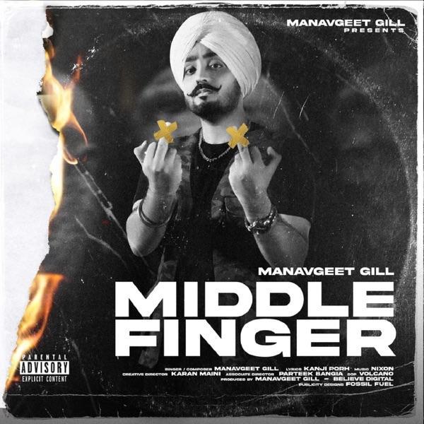 Middle Finger Manavgeet Gill