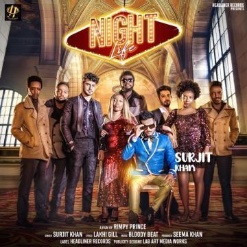 Night Life Surjit Khan Mp3 Song Download