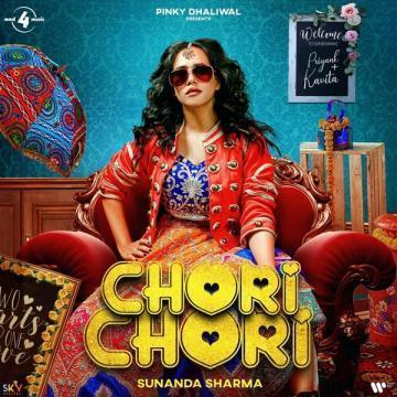 Chori Chori Sunanda Sharma Mp3 Song Download