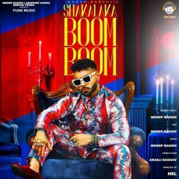 Shakalaka Boom Boom Indeep Bakshi
