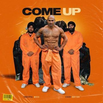 Come Up Inderpal Moga Mp3 Song Download
