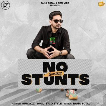 No Stunts Gurjazz Mp3 Song Download