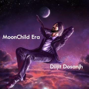 MoonChild Era Diljit Dosanjh