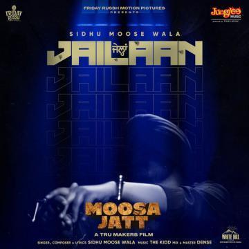 Jailaan (Moosa Jatt) Sidhu Moose Wala