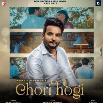 Chori Hogi Manjit Sahota