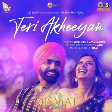 Teri Akheeyan Ammy Virk  Mp3 song download