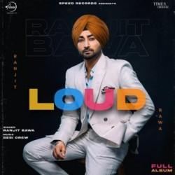 Loud Ranjit Bawa