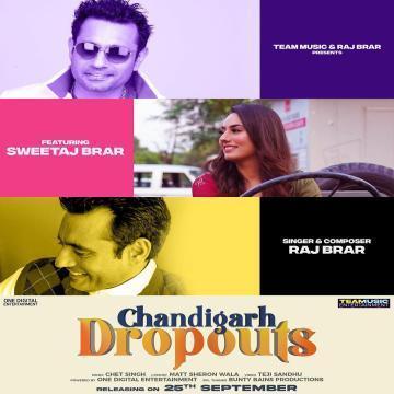 Chandigarh Dropouts Raj Brar  Mp3 song download