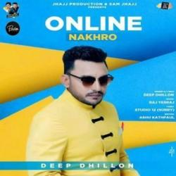 Online Nakhro Deep Dhillon  Mp3 song download