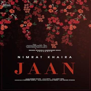 Jaan Nimrat Khaira  Mp3 song download