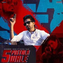 5 Pistola Wale Surinder Baba