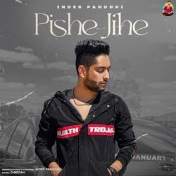 Pishe Jihe Inder Pandori