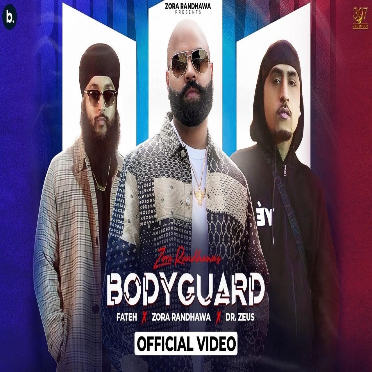 Bodyguard Zora Randhawa  Mp3 song download