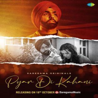 Pyar Di Kahani Ammy Virk  Mp3 song download