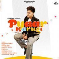 Pyaar Karugi Armaan Bedil  Mp3 song download