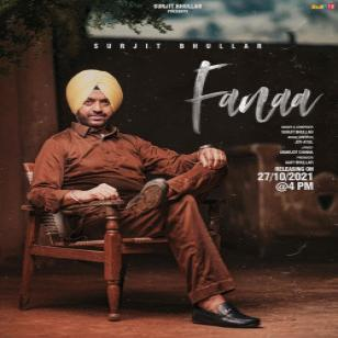Fanaa Surjit Bhullar  Mp3 song download