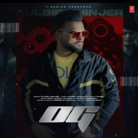 OG Kulbir Jhinjer  Mp3 song download