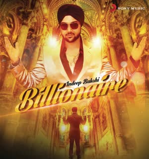 Billionaire Ft. Raftaar Indeep Bakshi