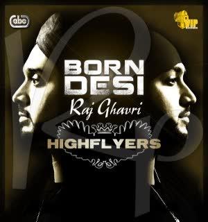 https://cover.djpunjab.org/7901/300x250/Born_Desi_Highflyers.jpg