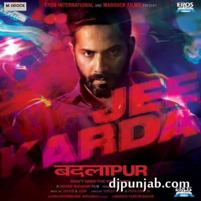 Jee Karda (Badlapur) Divya Kumar