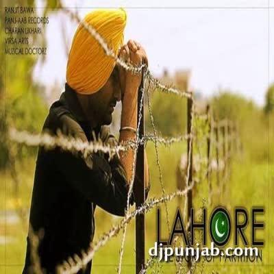 Lahore Ranjit Bawa Mp3 Song Djpunjab