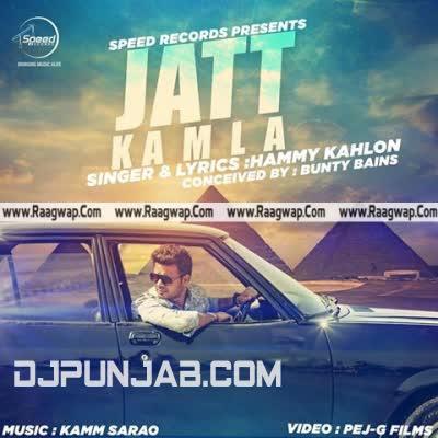 Jatt Kamla Hammy Kahlon Mp3 Song