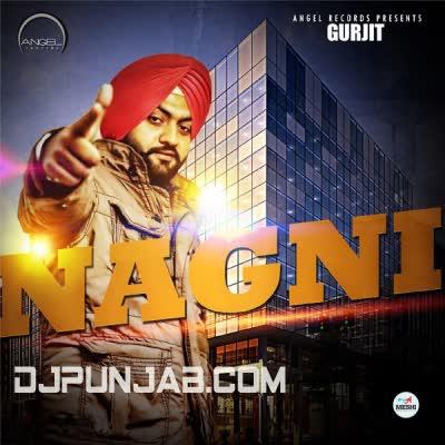 Nagni Gurjit Mp3 Song